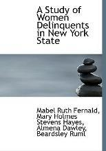 A Study of Women Delinquents in New York State