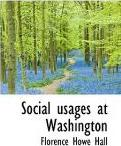 Social Usages at Washington