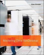 Mastering Citrix XenDesktop