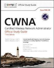 CWNA: Certified Wireless Network Administrator Official Study Guide