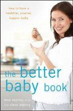 The Better Baby Book