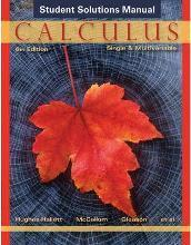 Calculus Single and Multivariable 6E Student Solutions Manual