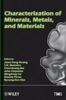 Characterization of Minerals, Metals and Materials