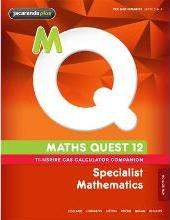 Maths Quest 12 Specialist Mathematics TI-Nspire Calculator Companion