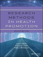 Research Methods in Health Promotion, Second Edition