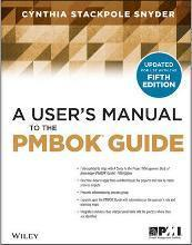 A User's Manual to the Pmbok Guide, Second Edition