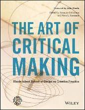 The Art of Critical Making