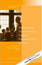 Implementing Transfer Associate Degrees: Perspectives from the States Winter 2012