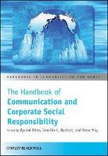 The Handbook of Communication and Corporate Social Responsibility