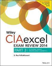 Wiley CIAexcel Exam Review 2014: Internal Audit Knowledge Elements Part 3
