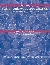 Student Solutions Manual to Accompany Functions Modeling Change Fourth Edition