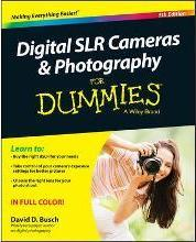 Digital SLR Cameras & Photography for Dummies, 5th Edition