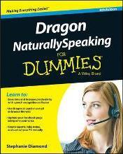 Dragon Naturallyspeaking for Dummies, 4th Edition