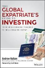 The Global Expatriate's Guide to Investing