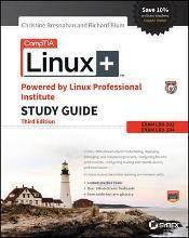 Comptia Linux+ Powered By Linux Professional Institute Study Guide, Third Edition, Exam Lx0-103 and Exam Lx0-104