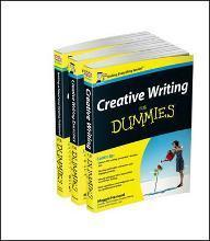Creative Writing For Dummies Collection- Creative Writing For Dummies/Writing a Novel & Getting Published For Dummies/Creative Writing Exercises