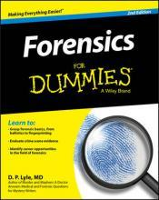 Forensics for Dummies, 2nd Edition