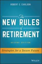 The New Rules of Retirement, Second Edition