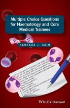 Multiple Choice Questions for Haematology and Core Medical Trainees