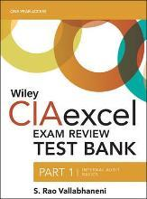 Wiley CIAexcel Exam Review 2018 Test Bank