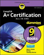 CompTIA A+(r) Certification All-in-One For Dummies(r)