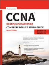 CCNA Routing and Switching Complete Deluxe Study Guide