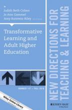 Transformative Learning and Adult Higher Education: New Directions for Teaching and Learning Number 147