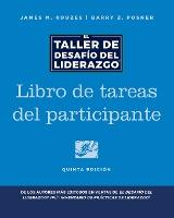 The Leadership Challenge Workshop, 5th Edition, Participant Workbook in Spanish