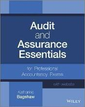Audit and Assurance Essentials for Professional Accountancy Exams + Website