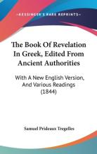 The Book of Revelation in Greek, Edited from Ancient Authorities