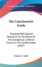 The Catechumen's Guide