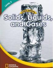 World Windows 3 (Science): Solids, Liquids, and Gases