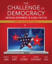 The Challenge of Democracy: American Government in Global Politics, the Essentials