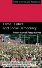 Crime, Justice and Social Democracy