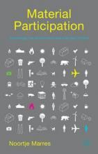 Material Participation: Technology, the Environment and Everyday Publics 2015