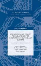 Economic and Policy Foundations for Growth in South East Europe 2015
