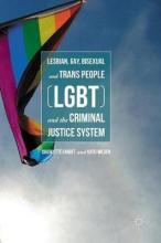 Lesbian, Gay, Bisexual and Trans People (LGBT) and the Criminal Justice System 2016