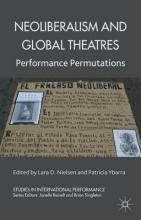 Neoliberalism and Global Theatres