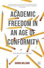 Academic Freedom in an Age of Conformity 2016