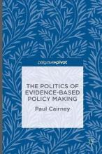 The Politics of Evidence-Based Policy Making 2016