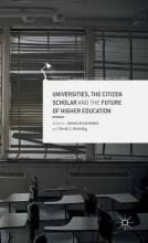 Universities, the Citizen Scholar and the Future of Higher Education