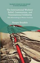 The International Workers' Relief, Communism, and Transnational Solidarity 2015