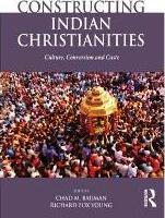 Constructing Indian Christianities