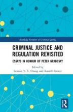 Criminal Justice and Regulation Revisited