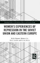 Women's Experiences of Repression in the Soviet Union and Eastern Europe