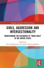 Girls, Aggression, and Intersectionality