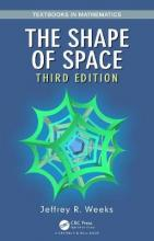 The Shape of Space, Third Edition