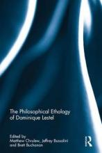 The Philosophical Ethology of Dominique Lestel