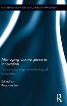 Managing Convergence in Innovation