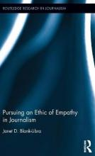 Pursuing an Ethic of Empathy in Journalism